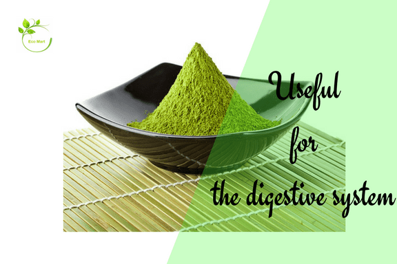 Benefit of Matcha Green Tea - Useful for digestive system